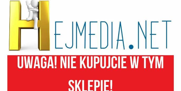 UWAGA Na Sklep Internetowy Hejmedia.net!
