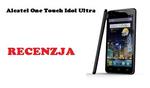 Alcatel One Touch Idol Ultra [RECENZJA]