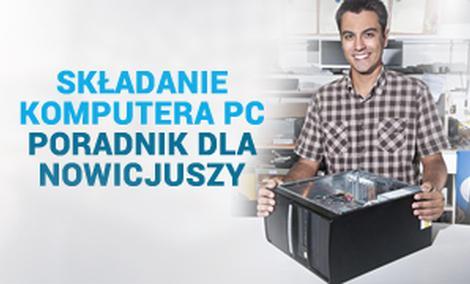Składanie Komputera PC - Poradnik Dla Nowicjuszy