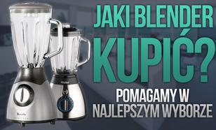 Jaki Blender Kupić – Radzimy w Najlepszym Wyborze!