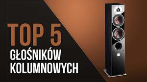 TOP 5 Najlepszych Głośników Kolumnowych – Czyste i Solidne Brzmienie
