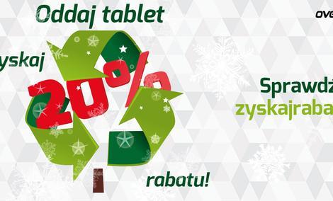 Oddaj Stary Tablet i Kup Nowy Z Rabatem
