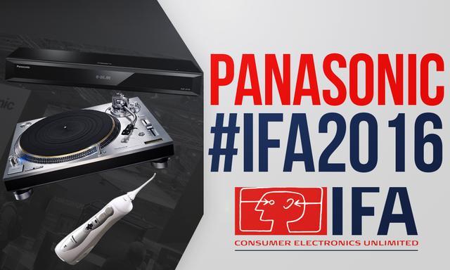 IFA 2016 - Nowe Propozycje Prosto Od Panasonic'a