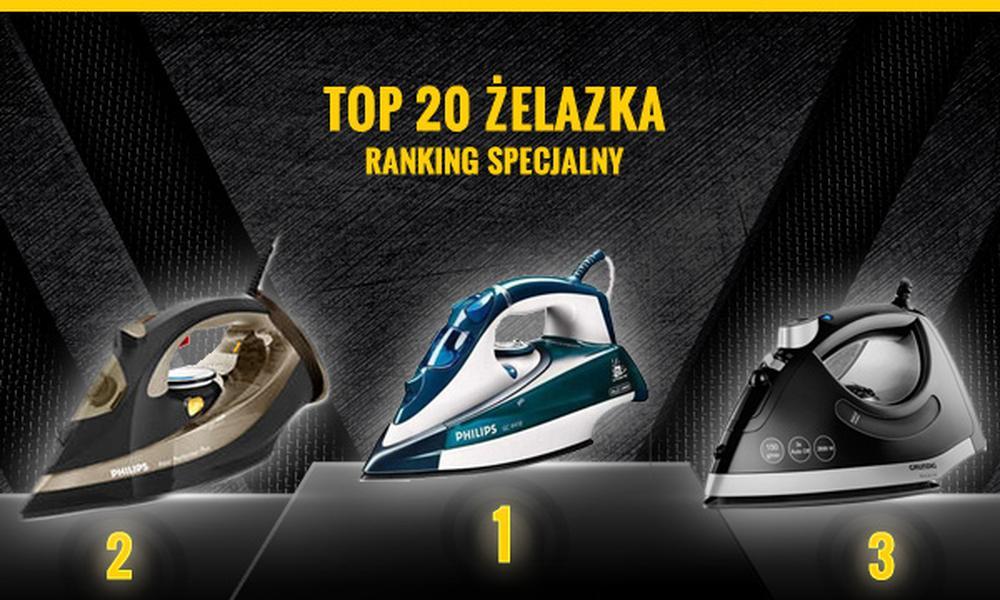 Klasyfikacja Czołowych Żelazek - Sprawdź Najnowsze TOP 20!