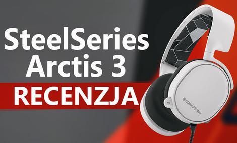 SteelSeries Arctis 3 - Recenzja Słuchawek