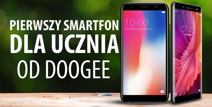 Smartfony Doogee X60L i X55 - propozycja na pierwszy smartfon dla uczącego się dziecka