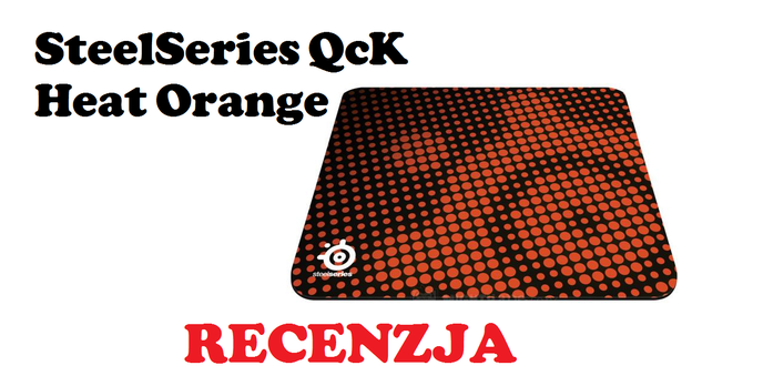 SteelSeries QcK Heat Orange [RECENZJA]