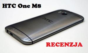HTC One M8 - Luksus w najlepszym wydaniu