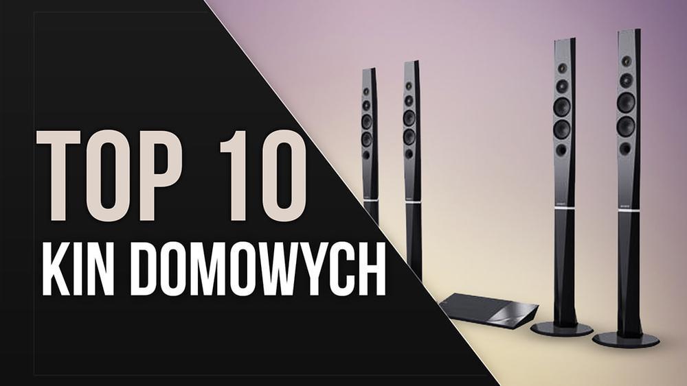 TOP 10 Kin Domowych – Dla Fanów Najlepszego Obrazu i Dźwięku