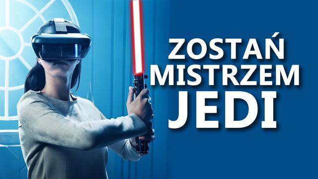 Star Wars: Jedi Challenges - i Ty Możesz Zostać Mistrzem Jedi!