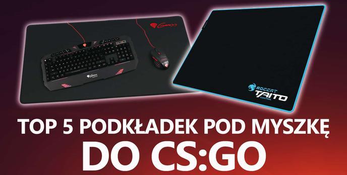 TOP 5 Podkładek Pod Myszkę do CS:GO