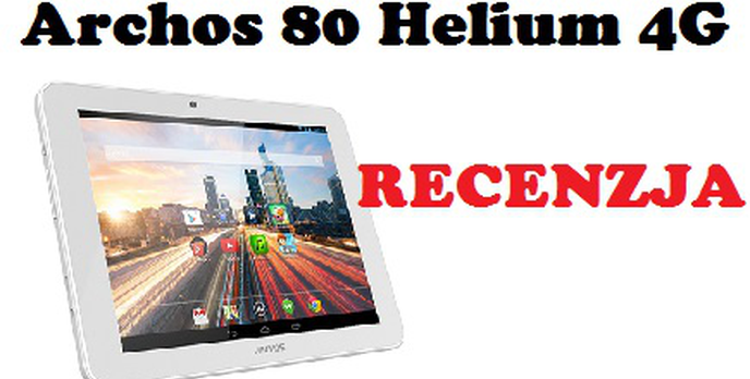 Archos 80 Helium 4G - Budżetowy Tablet z Funkcja LTE