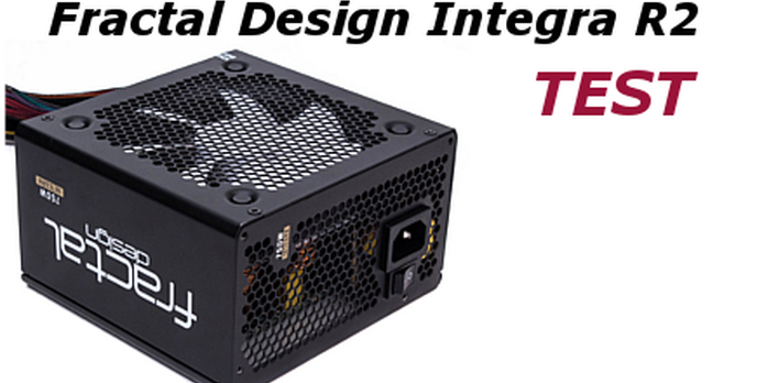 Fractal Design Integra R2 650W [TEST]