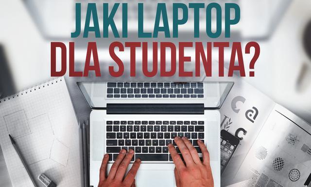 Laptop dla Studenta / Ucznia - Jaki Wybrać? [RANKING]