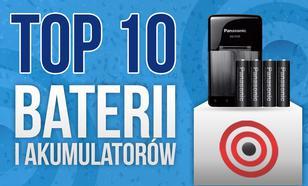 Kupujemy Baterie – TOP 10 Pojemnych Akumulatorów