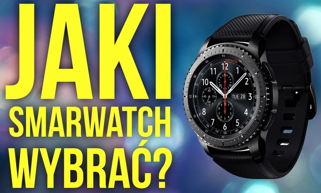 Jaki Smartwatch Kupić? Które Urządzenie Okaże Się Najlepsze?