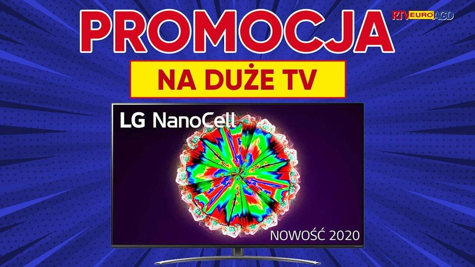 Promocja na duże telewizory w RTV Euro AGD - Warto się spieszyć!