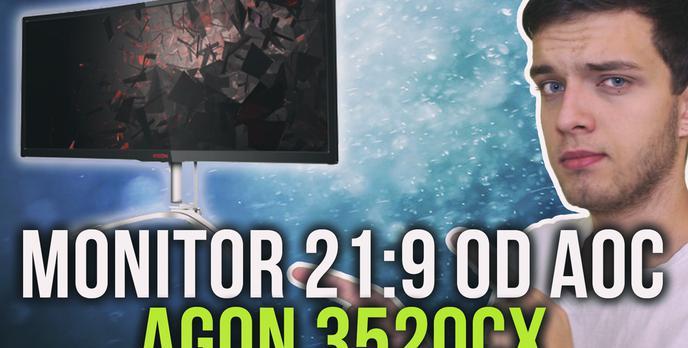 Monitor 21:9 od AOC - Agon 352QCX [TEST]