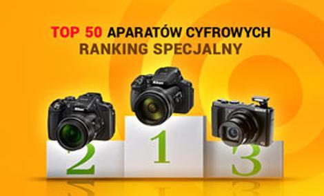 TOP 50 Aparatów Cyfrowych - Ranking Specjalny Czerwiec 2015