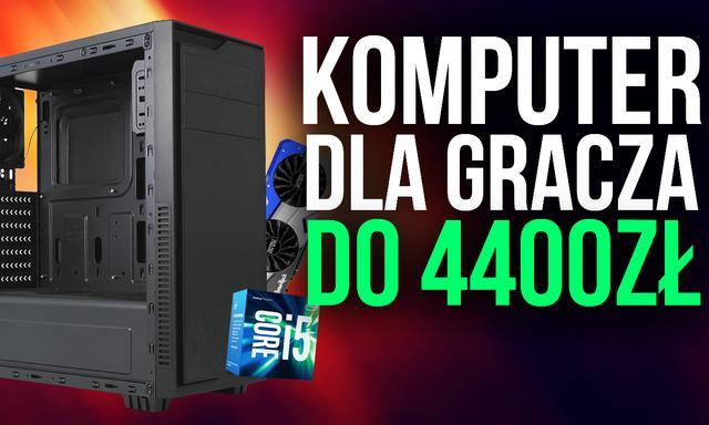 Komputer dla Gracza do 4400zł!