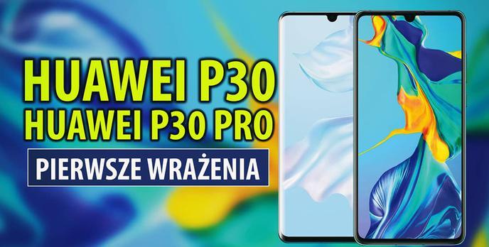 Premiera serii Huawei P30 - Odgrzewany Mate 20 Pro i cztery aparaty