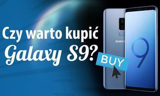 Samsung Galaxy S9 - Czy warto kupić?