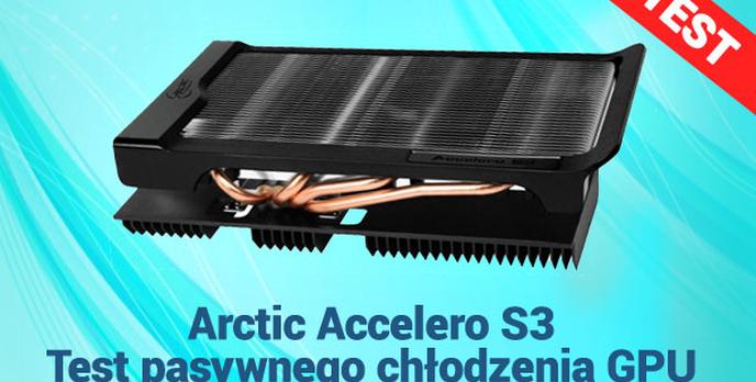 Arctic Accelero S3 Test pasywnego chłodzenia GPU
