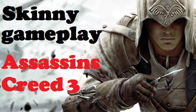 Skinny gra w Assassins Creed 3 - zapraszamy na ciekawy gameplay
