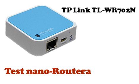 TP-Link test Nano Routera TL-WR702N
