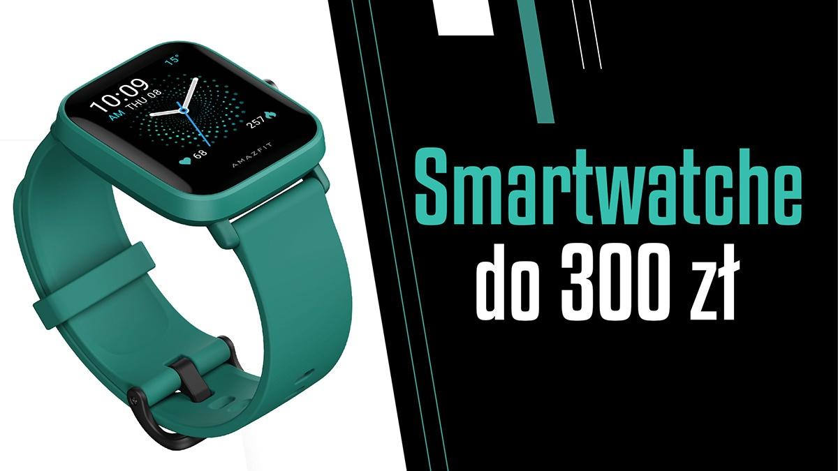Jaki smartwatch do 300 zł | TOP 4 |