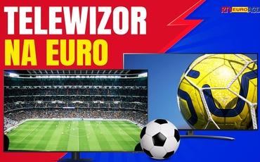 Spraw sobie telewizor na Euro 2020 ze sklepu RTV Euro AGD