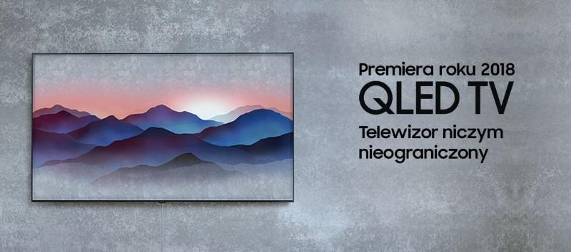 Jeżeli marzysz o QLED Samsung może być dla ciebie