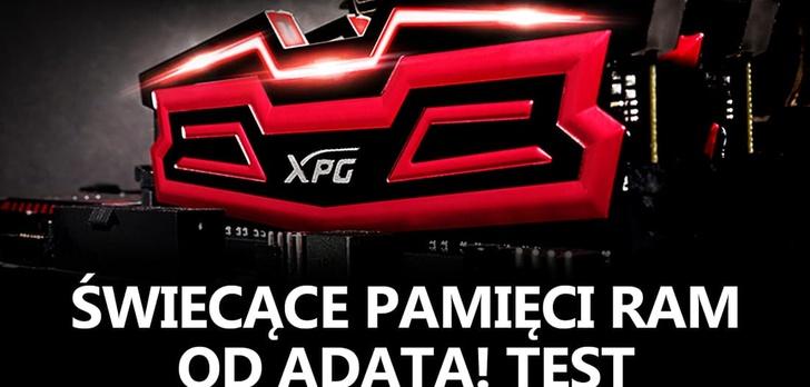 Podświetlane Pamięci RAM! Testujemy ADATA XPG Dazzle