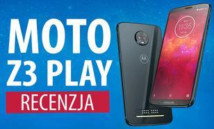Motorola Moto Z3 Play - Ostatni modułowy smartfon? - Test
