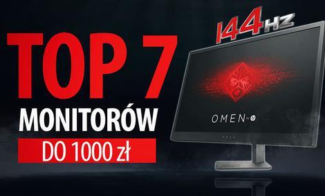 TOP 7 Monitorów dla graczy do 1000 zł