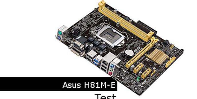 Test ASUS H81M-E