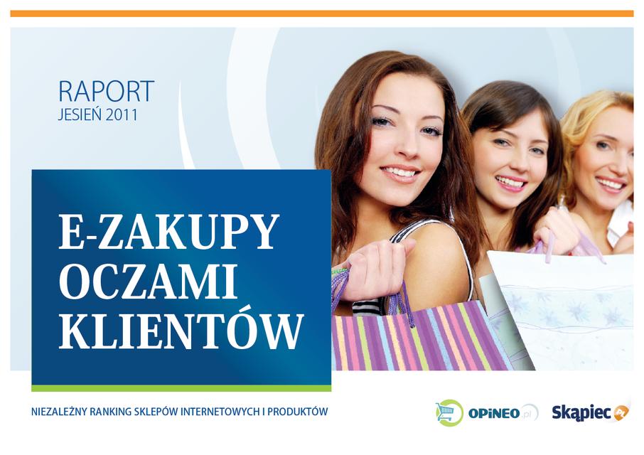 E-zakupy oczami klientów. Jesienna edycja raportu Opineo.pl i Skąpiec.pl