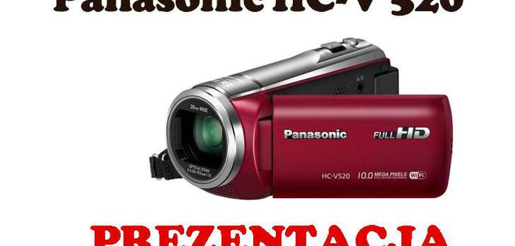 Panasonic HC-V520 [PREZENTACJA]