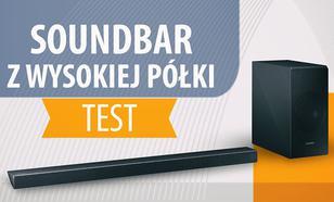 Test Samsung HW-N650 - Soundbar z wysokiej półki