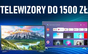Jaki telewizor do 1500 zł? |TOP 5|