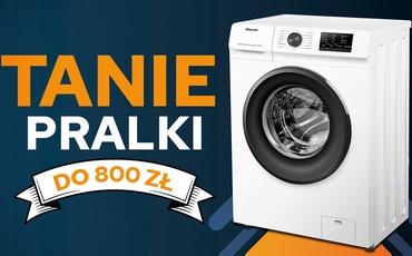 Jaka najtańsza pralka do 800 zł? |TOP 3|