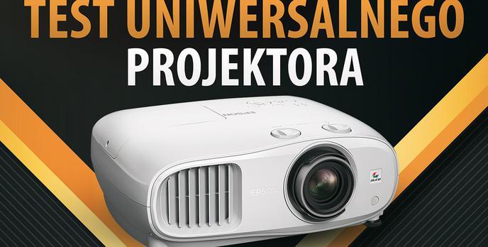 Epson EH-TW7000 - Test uniwersalnego projektora 4K