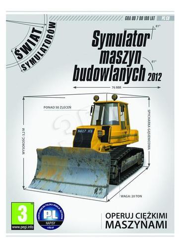 Symulator maszyn budowlanych 2012