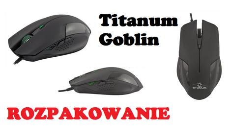 Titanum Goblin - rozpakowujemy taniego klona Bloody V5!