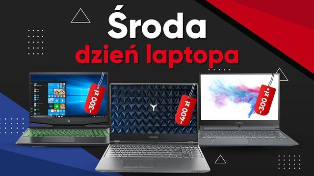 Środa dniem laptopa - Oszczędź do 400 złotych!