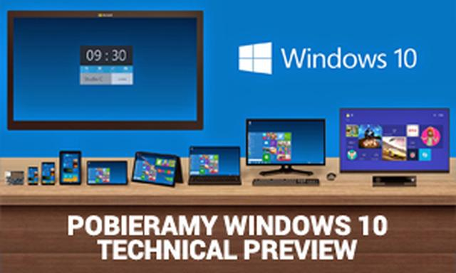 Pobieramy Windows 10 Technical Preview