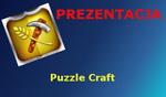 Puzzle Craft [Prezentacja]