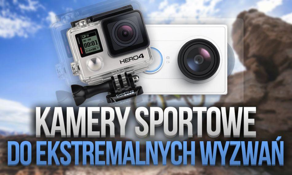 kamerki sportowe do ekstremalnych sportów