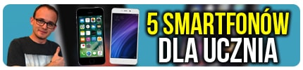 TOP 5 Smartfonów Dla Uczniów - Nauka w Mobilnym Wydaniu