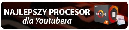 Najlepszy procesor dla Twórców - Ryzen 7 2700